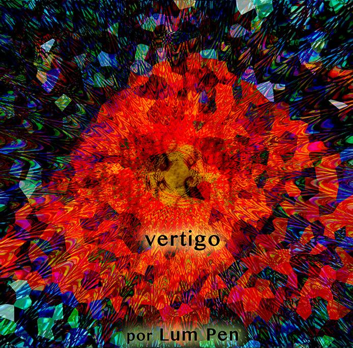 Vértigo - por Lum Pen